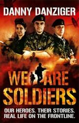 We Are Soldiers - Danny Danziger (2011)