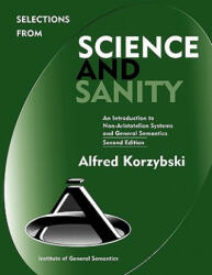 Selections from Science and Sanity - Alfred Korzybski (2010)