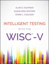 Intelligent Testing with the WISC-V (2016)