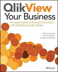 QlikView Your Business - An Expert Guide to Business Discovery with QlikView and Qlik Sense (2015)