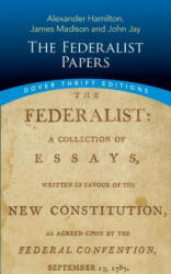 The Federalist Papers - Alexander Hamilton (2014)