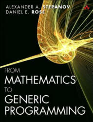 From Mathematics to Generic Programming (2014)