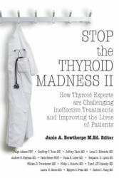 Stop the Thyroid Madness II (2014)