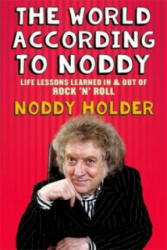 World According to Noddy - Life Lessons Learned in and Out of Rock & Roll (2015)