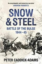 Snow and Steel - Battle of the Bulge 1944-45 (2015)