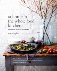 At Home in the Whole Food Kitchen (2015)