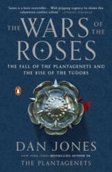 The Wars of the Roses: The Fall of the Plantagenets and the Rise of the Tudors (2015)