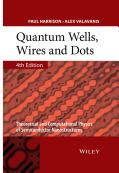 Quantum Wells, Wires and Dots - Theoretical and Computational Physics of Semiconductor Nanostructures (2016)