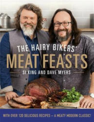 Hairy Bikers' Meat Feasts - With Over 120 Delicious Recipes - A Meaty Modern Classic (2015)