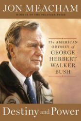 Destiny and Power: The American Odyssey of George Herbert Walker Bush (2015)