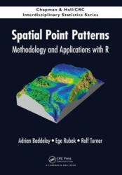 Spatial Point Patterns - Methodology and Applications with R (2015)
