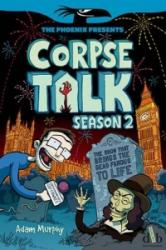 Corpse Talk: Season 2 (2015)