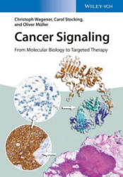 Cancer Signaling - From Molecular Biology to Targeted Therapy (2016)