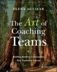 Art of Coaching Teams - Facilitation for School Transformation (2016)