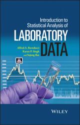 Introduction to Statistical Analysis of Laboratory Data - Alfred Bartolucci, Karan P. Singh, Sejong Bae (2016)