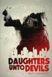 Daughters Unto Devils (2015)