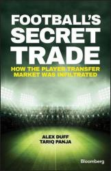 Football's Secret Trade - How FIFA Lost Control of the Transfer Market (2017)