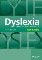 Dyslexia - A Practitioner's Handbook (2016)