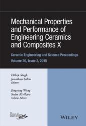Mechanical Properties and Performance of Engineering Ceramics and Composites X (2016)