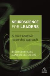 Neuroscience for Leaders: A Brain Adaptive Leadership Approach (2016)