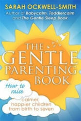 Gentle Parenting Book - Sarah Ockwell-Smith (2016)