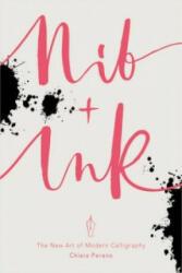 Nib + Ink - Chiara Perano (2016)
