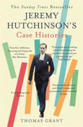 Jeremy Hutchinson's Case Histories - From Lady Chatterley's Lover to Howard Marks (2016)