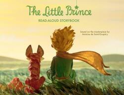 The Little Prince Read-Aloud Storybook: Abridged Original Text (2015)