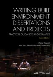 Writing Built Environment Dissertations and Projects - Practical Guidance and Examples (2016)