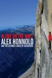 Alone on the Wall - Alex Honnold (2015)