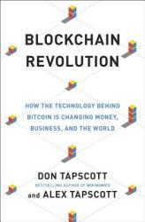 Blockchain Revolution - Don Tapscott, Alex Tapscott (2016)
