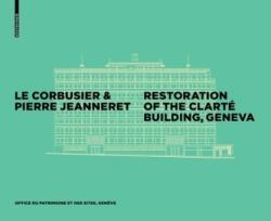 Corbusier & Pierre Jeanneret - Restoration of the Immeuble Clarte, Geneva (2016)