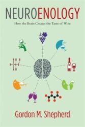 Neuroenology - How the Brain Creates the Taste of Wine (2016)