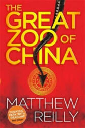 Great Zoo Of China - Matthew Reilly (2016)