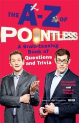 A-Z of Pointless - A Brain-Teasing Bumper Book of Questions and Trivia (2016)
