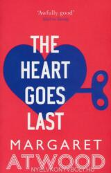 Heart Goes Last - Margaret Atwood (2016)