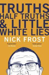 Truths, Half Truths and Little White Lies (2016)