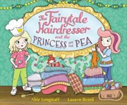 Fairytale Hairdresser and the Princess and the Pea - Abie Longstaff (2016)