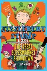 Fizzlebert Stump and the Great Supermarket Showdown (2016)