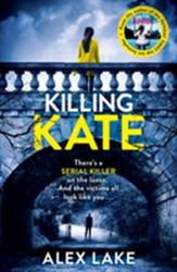 Killing Kate - Alex Lake (2016)