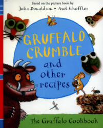Gruffalo Crumble and Other Recipes (2016)