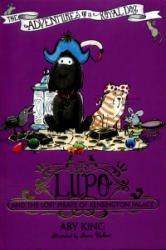 Lupo and the Lost Pirate of Kensington Palace (2016)