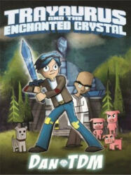 DanTDM: Trayaurus and the Enchanted Crystal (2016)