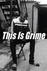 This is Grime (2016)