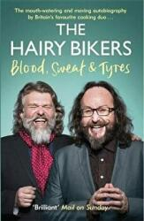 Hairy Bikers Blood, Sweat and Tyres - The Autobiography (2016)