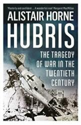 Hubris - The Tragedy of War in the Twentieth Century (2016)