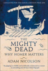 Mighty Dead - Why Homer Matters (2015)