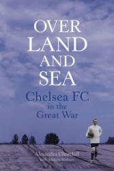Chelsea FC in the Great War (2015)