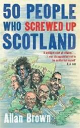 50 People Who Screwed Up Scotland (2015)