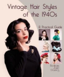 Vintage Hair Styles of the 1940s (2015)